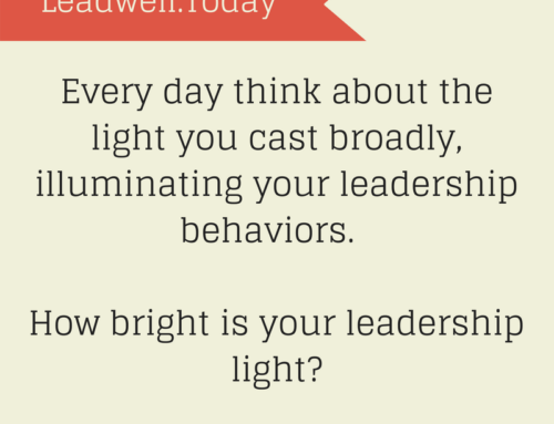 Quote – The Light You Cast as a Leader