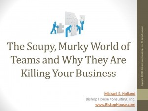 Why Teams Are Killing Your Business -- Title Page
