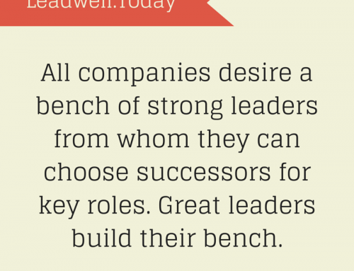 Quote – Great Leaders Build Their Bench of Leaders