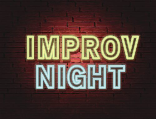 How Improv Could Help Your Leadership Impact