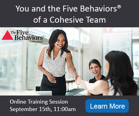 You and the Five Behavior of a Cohesive Team