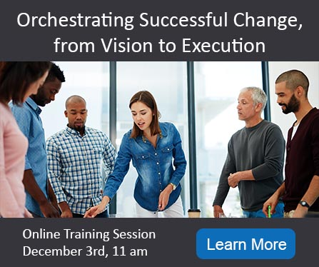 Orchestrating Change from Vision to Execution