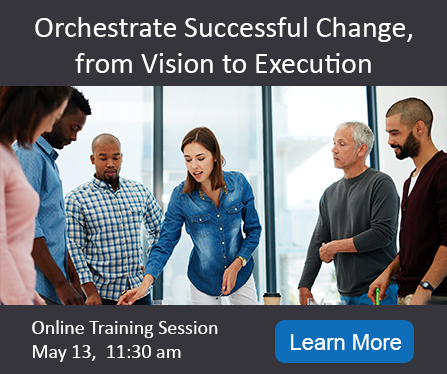 Orchestrate Successful Change, from Vision to Execution